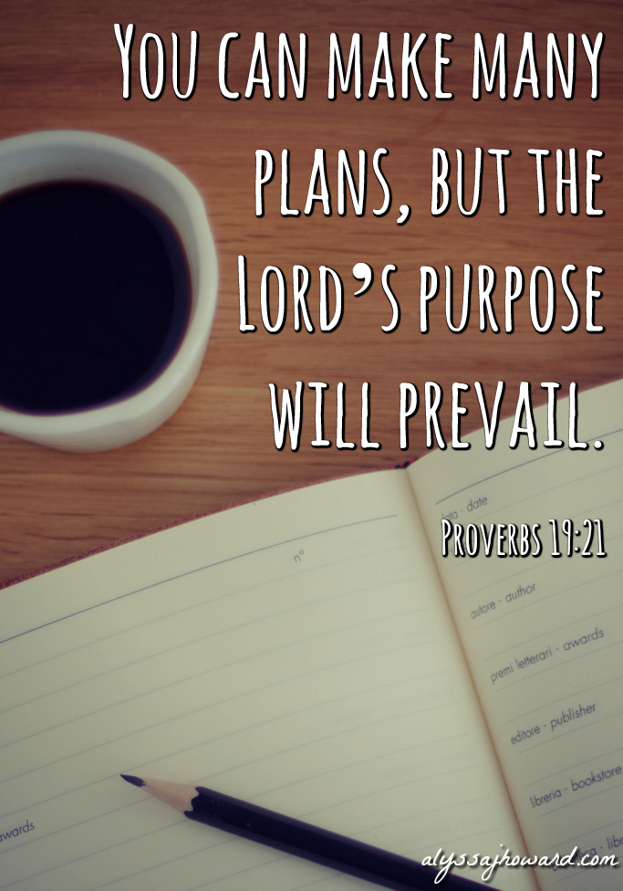 The Ability to Make Plans is a Gift from God | alyssajhoward.com