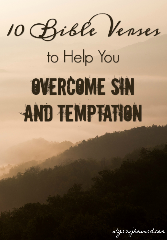 10 Bible Verses to Help You Overcome Sin and Temptation