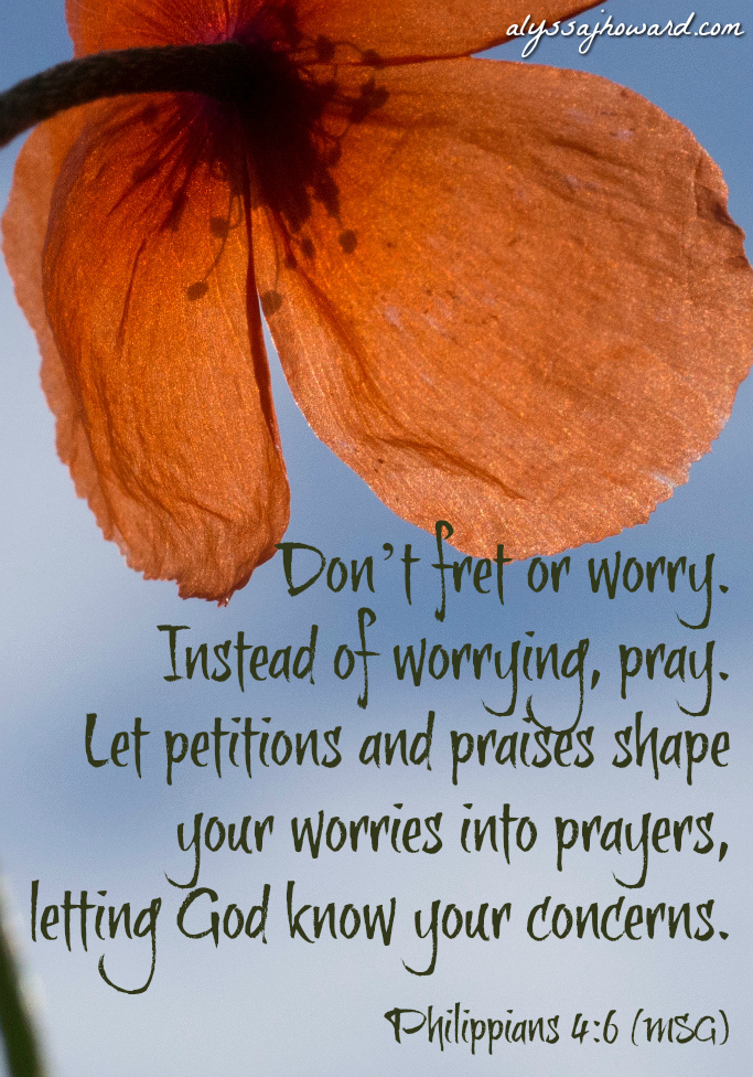 10 Reasons Why Trusting God is Better than Worrying   alyssajhoward.com