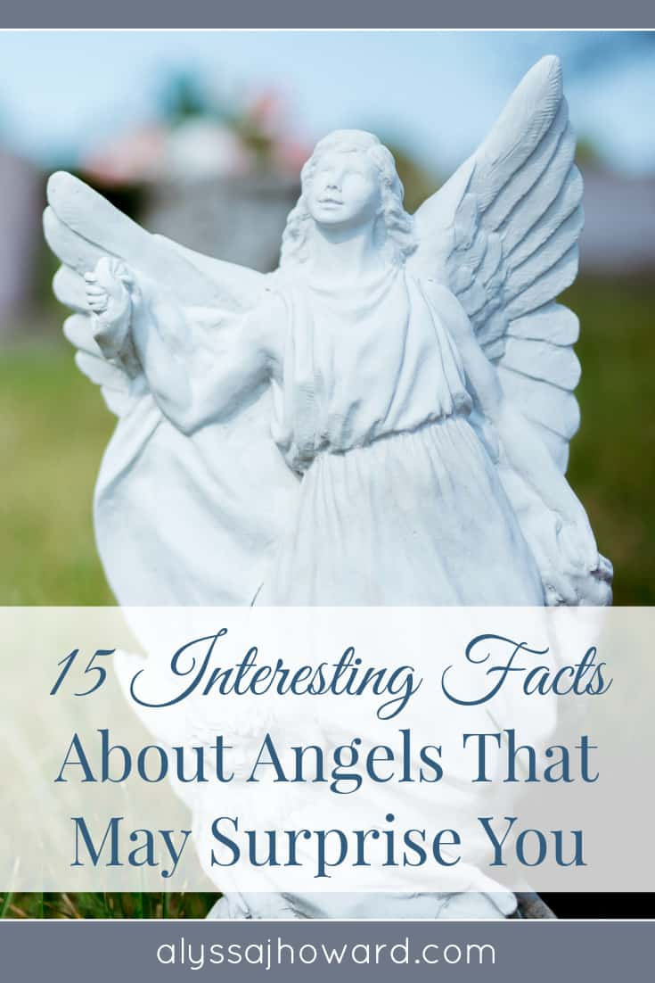 15 Interesting Facts About Angels That May Surprise You | alyssajhoward.com